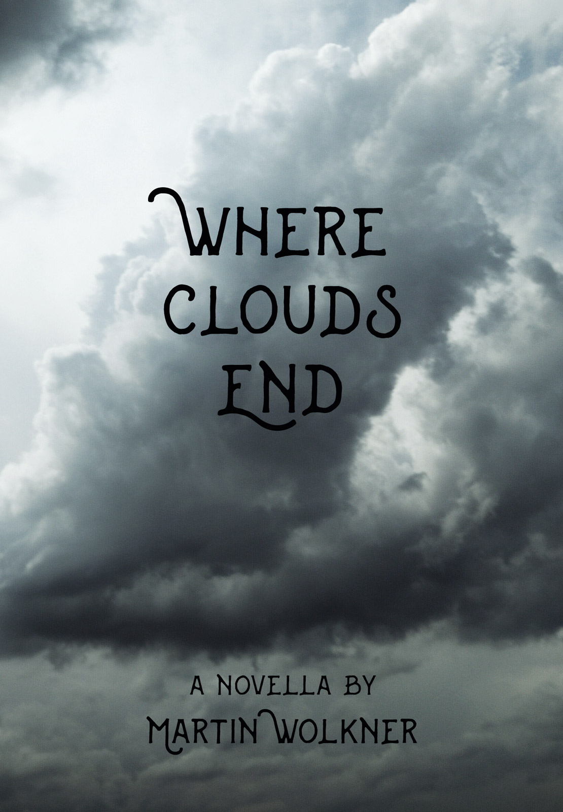 Novella-Cover-Poster Where Clouds End – The Story of a Dark Soul by Martin Wolkner